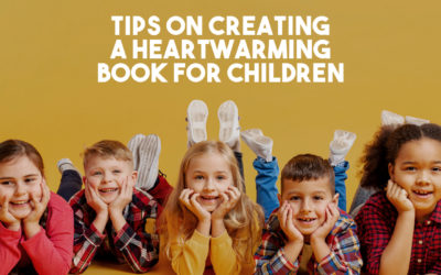 Tips on Creating a Heartwarming Book for Children