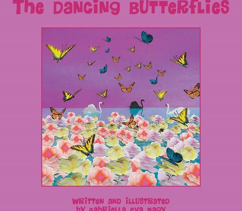 The Dancing Butterflies By Gabriella Eva Nagy